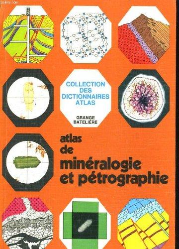 Atlas de mineralogie et petrographie