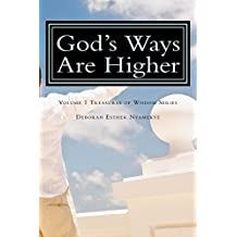 God's Ways Are Higher (Treasurers of Wisdom Book 1)
