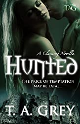 Hunted: A Claiming Novella (The Claiming Book 1) (English Edition)