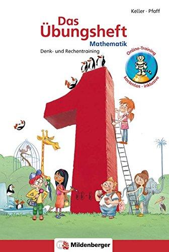 Produktbild Das Übungsheft Mathematik 1: Denk- und Rechentraining,  Klasse 1