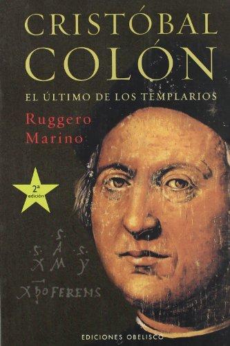 Cristóbal Colón: El último de los templarios (ESTUDIOS Y DOCUMENTOS) por RUGGERO MARINO