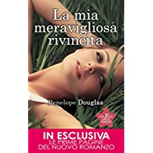 La mia meravigliosa rivincita (The Fall Away Series Vol. 3)