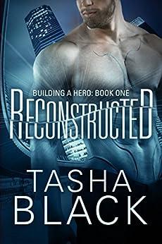 Reconstructed: Building a hero (libro 1) di [Black, Tasha]