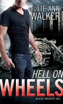 Hell on Wheels: Black Knights Inc. by [Walker, Julie Ann]