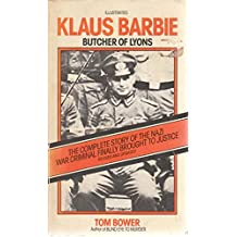 Klaus Barbie: Butcher of Lyons