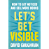 Let's Get Visible: How To Get Noticed And Sell More Books (Let's Get Publishing Book 2) (English Edition)