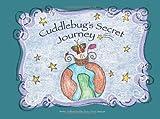 Cuddlebugs Secret Journey