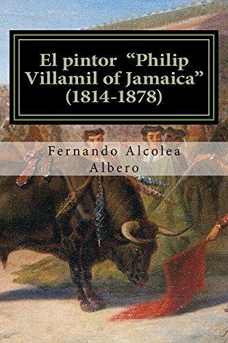 "El pintor ""Philip Villamil of Jamaica"" (1814-1878)"