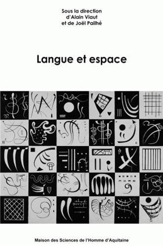Langue et espace par Alain Viaut, Joël Pailhé, Collectif
