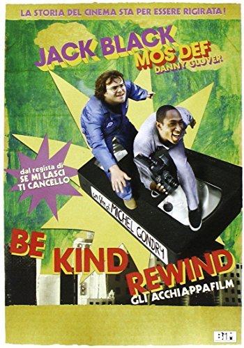 Be Kind Rewind - Gli Acchiappafilm by Jack Black