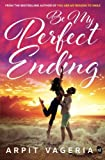 #8: Be My Perfect Ending