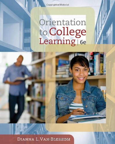 Orientation to College Learning by Dianna L. Van Blerkom (2009-01-07)