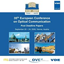 ECOC 2009: 35th European Conference on Optical Communication - Post Deadline Papers, September 20 - 24, 2009, Vienna, Austria