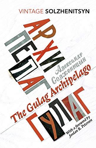 The Gulag Archipelago: (Abridged edition) (Vintage Classics) por Aleksandr Solzhenitsyn
