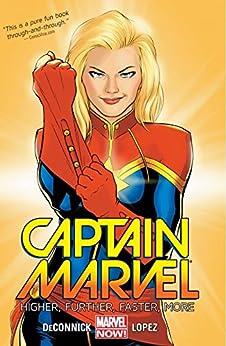 Captain Marvel Vol. 1: Higher, Further, Faster, More par [DeConnick, Kelly]