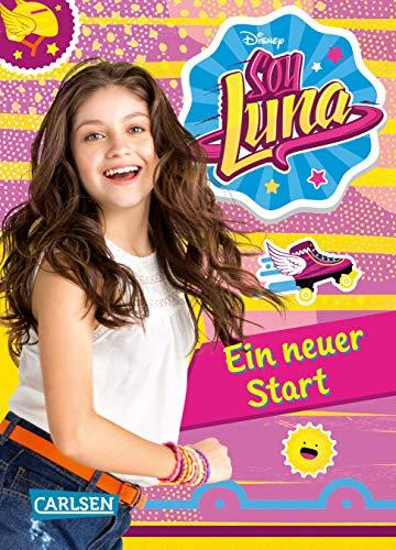 Disney Soy Luna, Band 1: Ein neuer Start
