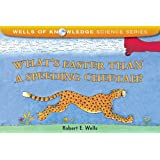 What's Faster Than a Speeding Cheetah? (Wells of Knowledge Science (Paperback))