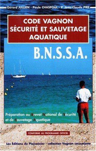 Code Vagnon du secourisme : BNSSA (sauvetage aquatique) par Guide Vagnon