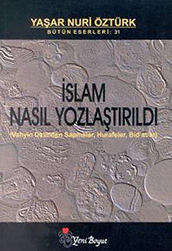 Islam Nasil Yozlastirildi