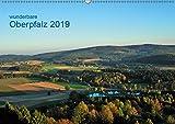 Wunderbare Oberpfalz 2019 (Wandkalender 2019 DIN A2 quer): Landschaften und Landmarken um Erbendorf, den Hessenreuther Wald und den Steinwald (Monatskalender, 14 Seiten ) (CALVENDO Natur) - Gerald Just