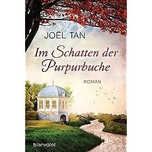Im Schatten der Purpurbuche: Roman