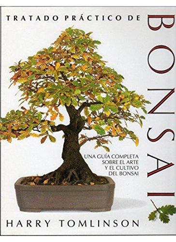 TRATADO PRACTICO BONSAI (GUÍAS DEL NATURALISTA-BONSÁI) por HARRY TOMLINSON