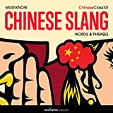 Learn Chinese: Must-Know Chinese Slang Words & Phrases