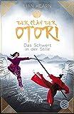 Der Clan der Otori. Das Schwert in der Stille - Lian Hearn