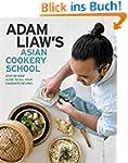Adam Liaw's Asian Cookery School (Eng...