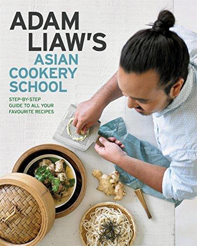 Adam Liaw's Asian Cookery School (English Edition)