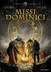 Missi dominici, Tome 1 : Infant Zodiacal