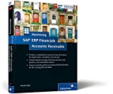 Maximizing SAP ERP Financials Accounts Receivable (SAP PRESS: englisch)