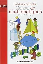 Manuel de mathématiques CM2 - Cahier d'exercices de Philippe Gady