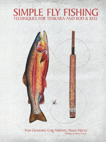 Simple Fly Fishing: Techniques for Tenkara and Rod and Reel (English Edition) -