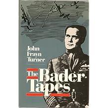 The Bader Tapes