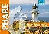 Mathématiques 6e Cycle 3 Phare