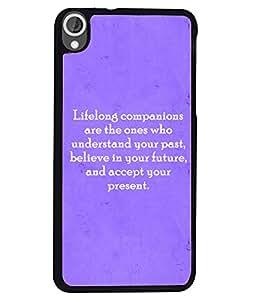Fuson 2D Printed Quotes Designer back case cover for HTC Desire 820 - D4589