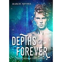 Depths of Forever: Verloren in den Tiefen