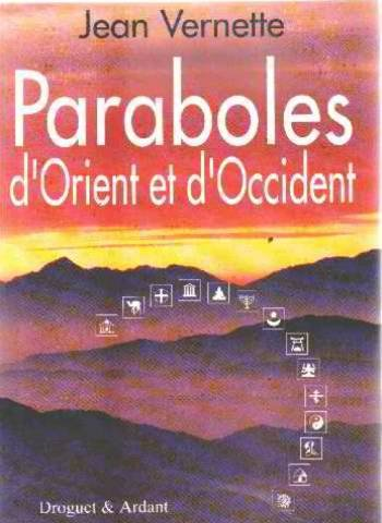 Paraboles d'Orient et d'Occident...