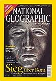 NATIONAL GEOGRAPHIC DEUTSCHLAND - Sieg über Rom - Wie Die Germanen Varus Schlugen - Zeitschrift National Geographic Deutschland
