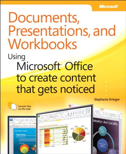 Documents, Presentations, and Worksheets: Using Microsoft Office to Create Content That Gets Noticed (Business Skills) (English Edition)