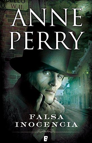 Falsa inocencia (Detective William Monk 16): INSPECTOR WILLIAM MONK (Spanish Edition)