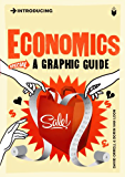 Introducing Economics: A Graphic Guide (Introducing...)