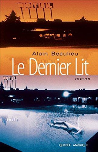 En ligne Le Dernier Lit pdf, epub