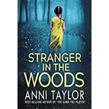 Stranger in the Woods: A Tense Psychological Thriller (English Edition)