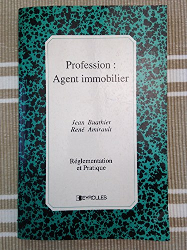 Profession : agent immobilier