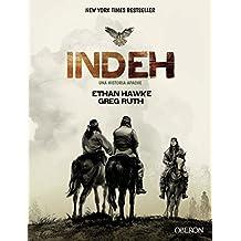 INDEH. Una historia de apaches (Libros Singulares)