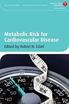 Metabolic Risk For Cardiovascular Disease (american Heart Association Clinical Series Book 21) por Robert H. Eckel epub