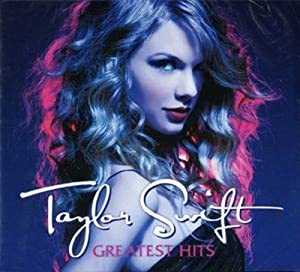 Taylor Swift - Greatest Hits