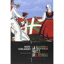 LA HISTORIA VASCA DEL MUNDO (EL GALLO NEGRO)